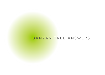 Banyan Tree Answers